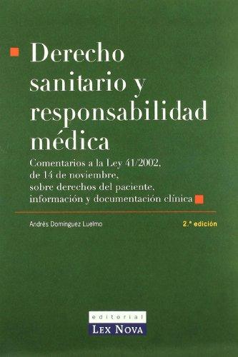 DERECHO SANITARIO Y RESPONSABILIDAD MEDICA