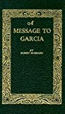 Message to Garcia (Little Books of Wisdom)