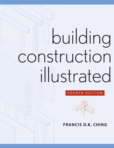 Building Construction Illustrated - 4th Edition