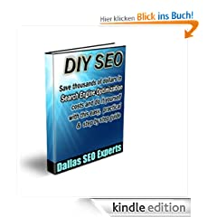 DIY SEO - Save Thousands of Dollars & Optimize On Your Own