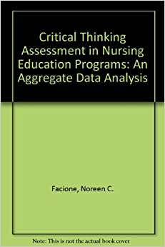 Evaluation of critical thinking in baccalaureate nursing program