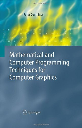 Mathematical and Computer Programming Techniques for Computer Graphics