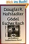 G�del, Escher, Bach. Ein Endloses Gef...