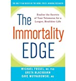 img - for [ THE IMMORTALITY EDGE: REALIZE THE SECRETS OF YOUR TELOMERES FOR A LONGER, HEALTHIER LIFE - IPS ] By Fossel, Michael ( Author) 2010 [ Paperback ] book / textbook / text book