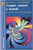 img - for Coppie, numeri e frattali. Altra matematica nascosta nella vita quotidiana book / textbook / text book