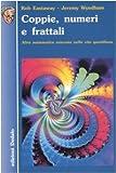 img - for Coppie, numeri e frattali. Altra matematica nascosta nella vita quotidiana book / textbook / text book