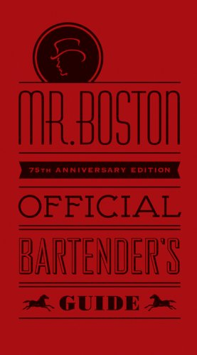 Mr. Boston Official Bartender's Guide (Mr. Boston: Official Bartender's & Party Guide)