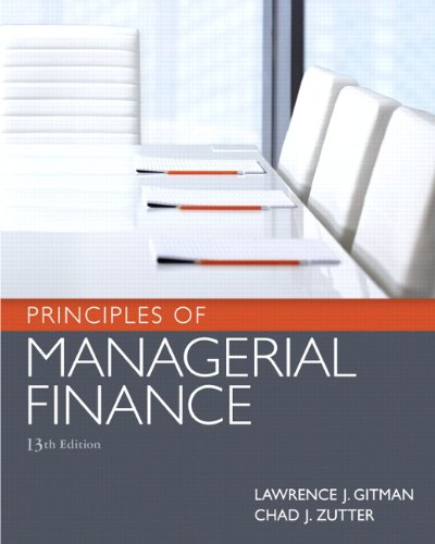 Principles of Managerial Finance (13th Edition)
