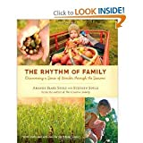 img - for The Rhythm of Family: Discovering a Sense of Wonder Through the Seasons [Paperback] book / textbook / text book