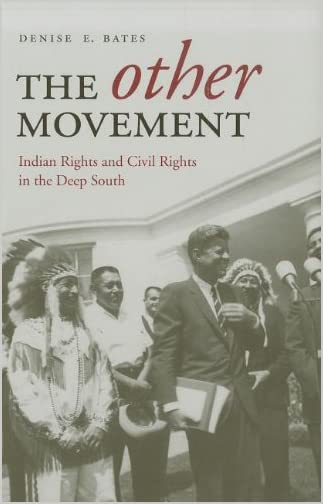 The other movement : Indian rights and civil rights in the deep south