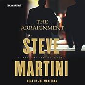 The Arraignment | [Steve Martini]
