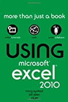 Using Microsoft Excel 2010 Front Cover