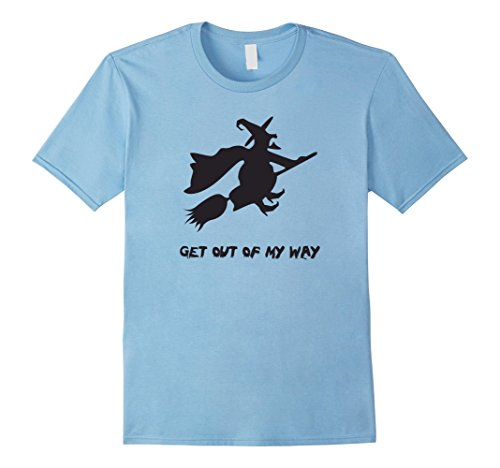 [Men's Get Out Of My Way Halloween Witch Flying Costume T-Shirt Tee Medium Baby Blue] (Last Minute Halloween Costumes For Babies)