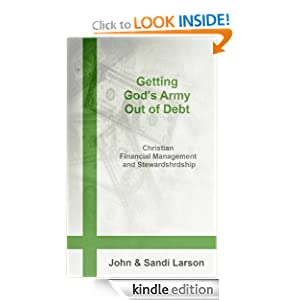 Getting God's Army Out of Debt: Christian Financial Management & Stewardship (Living Your Financial Life)