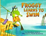 Froggy Learns to Swim (Viking Kestrel picture books) (0670863947) by London, Jonathan