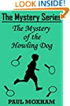 The Mystery of the Howling Dog (FREE...