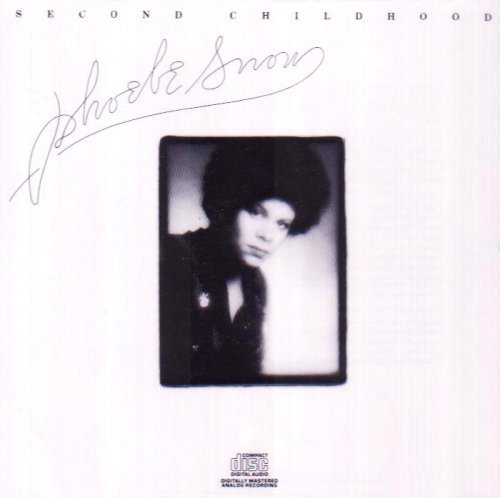 Second Childhood by Snow, Phoebe (2008) Audio CD by Phoebe Snow