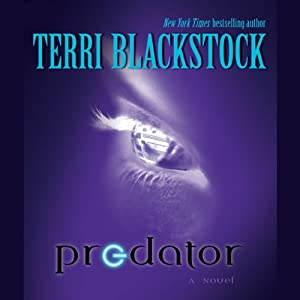 Predator: A Novel | [Terri Blackstock]
