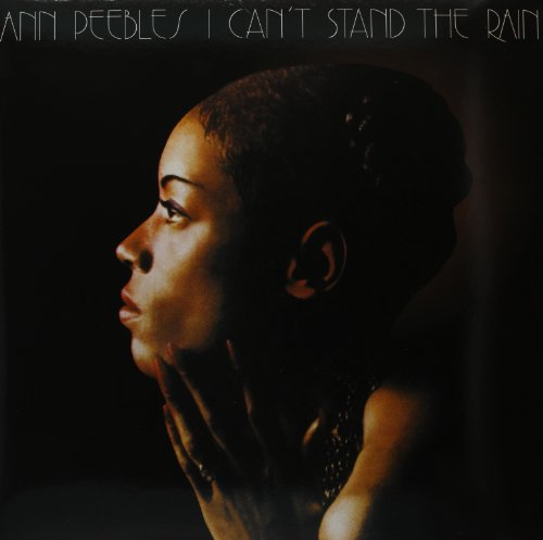 Album Art for I Can't Stand the Rain by Ann Peebles