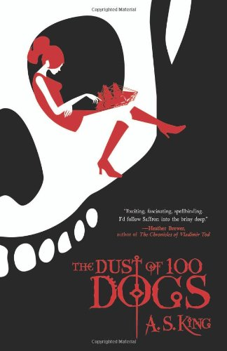 Cover of The Dust of 100 Dogs