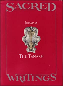 Judaism the Tanakh (Sacred Writings, 1): Jaroslav Pelikan ...
