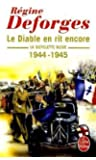 La Bicyclette bleue, tome 3 : Le diable en rit encore 1944-1945