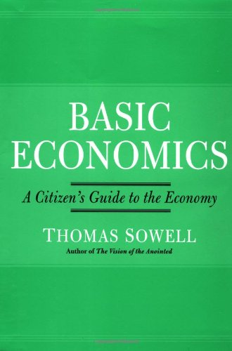 Basic Economics: A Citizen's Guide to the Economy