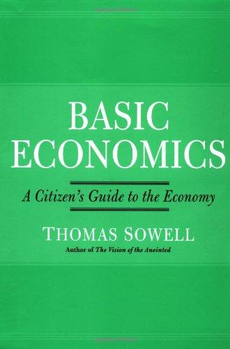 Basic Economics: A Citizen's Guide to the Economy