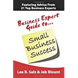 Business Expert Guide to Small Business Successby Lee B Salz