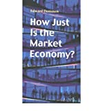 img - for [(How Just is the Market Economy? )] [Author: Edward Dommen] [Dec-2003] book / textbook / text book