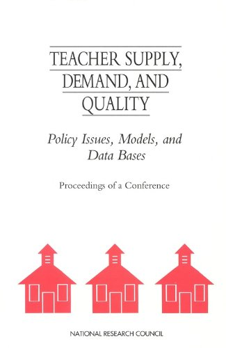 Teacher Supply, Demand, and Quality: Policy Issues, Models, and Data Bases