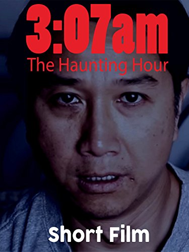 3:07am The Haunting Hour (Short Horror Film)