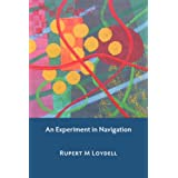 An Experiment in Navigationby Rupert M. Loydell