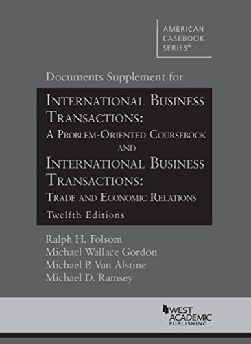Doc Supp for IBT A Problem Oriented Coursebook and IBT Trade and Economic Relations, 12th Edits (American Casebook Series) [Folsom, Ralph - Gordon, Michael - Van Alstine, Michael - Ramsey, Michael] (Tapa Blanda)