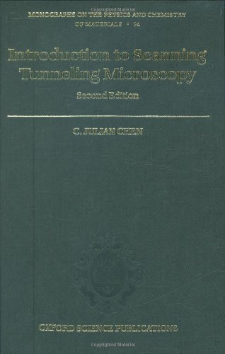 By C. Julian Chen - Introduction To Scanning Tunneling Microscopy: 2Nd (Second) Edition