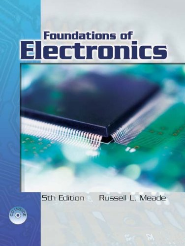 Foundations of Electronics: Electron Flow Version, 5th...