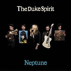 The Duke Spirit, Neptune