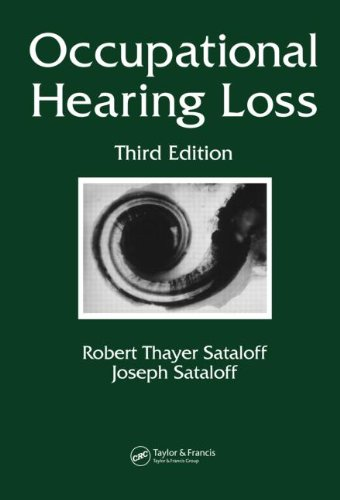 Occupational Hearing Loss, Third Edition (Occupational Safety And Health)