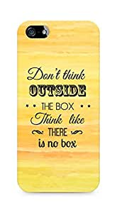 Amez Dont think Outside the Box think like there is no Box Back Cover For Apple iPhone 5s
