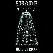 Shade | [Neil Jordan]