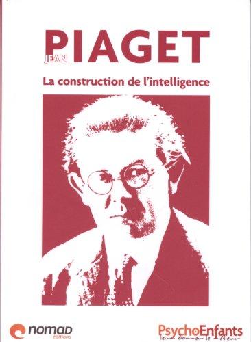 jean-piaget-la-construction-de-lintelligence