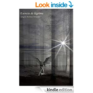 Esencia de lágrima (Edición en español) [Versión Kindle]