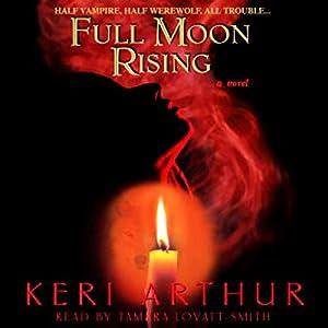Full Moon Rising Hörbuch