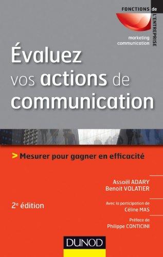 evaluez-vos-actions-de-communication-2e-ed-mesurer-pour-gagner-en-efficacite-marketing-communication