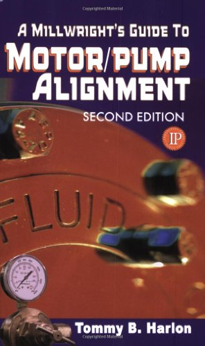 Millwrights Guide to Motor Pump Alignment