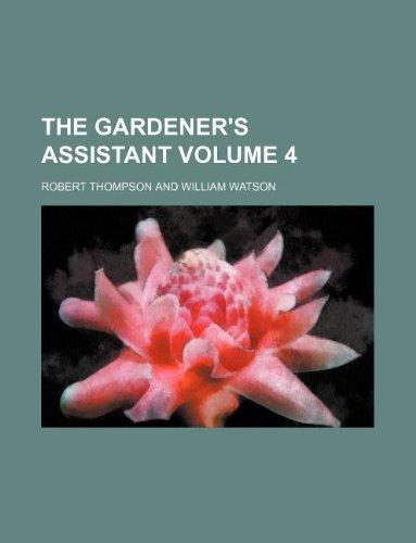 The gardener's assistant Volume 4