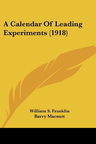 A Calendar of Leading Experiments (1918)