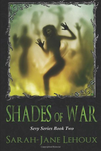 Shades of War (The Sevy Series)