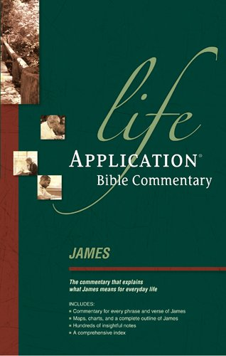 James (Life Application Bible Commentary)