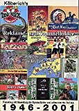 Katalog mit Bewertung der Sammelbilder und -alben aus der Zeit von 1946-2001